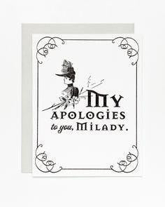 My Apologies to you Milady. Card. Sycamore Street Press.. Compendium Design Store, Fremantle. AfterPay, ZipPay accepted.