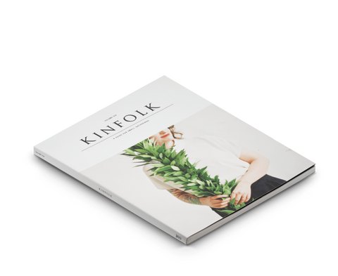 Kinfolk Magazines Kinfolk · Issue Six