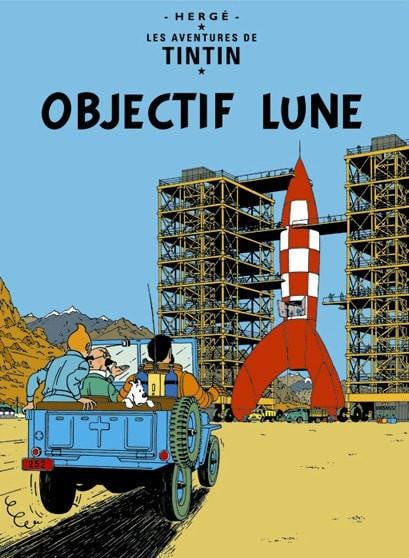 Moulinsart Tintin The Adventures of Tintin: Objectif Lune Poster in French. 50x70cm