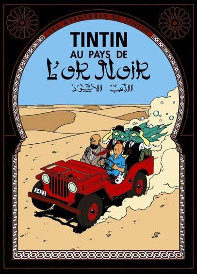 The Adventures of Tintin: Tintin au Pays de l'Or Noir Poster in French. 50x70cm