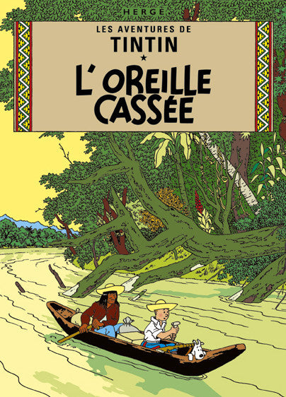 The Adventures of Tintin: L'Oreille cassée Poster in French. 50x70cm. Compendium Design Store, Fremantle. AfterPay, ZipPay accepted.