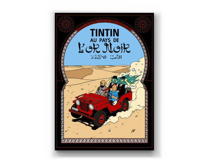 The Adventures of Tintin Album: Tintin Au Pays De L'Or Noir (in French)