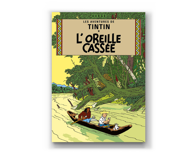 The Adventures of Tintin Album: L'Oreille Cassee (in French)