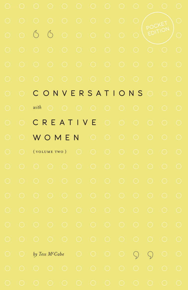 Conversations with Creative Women Vol. 1 Pocket Edition