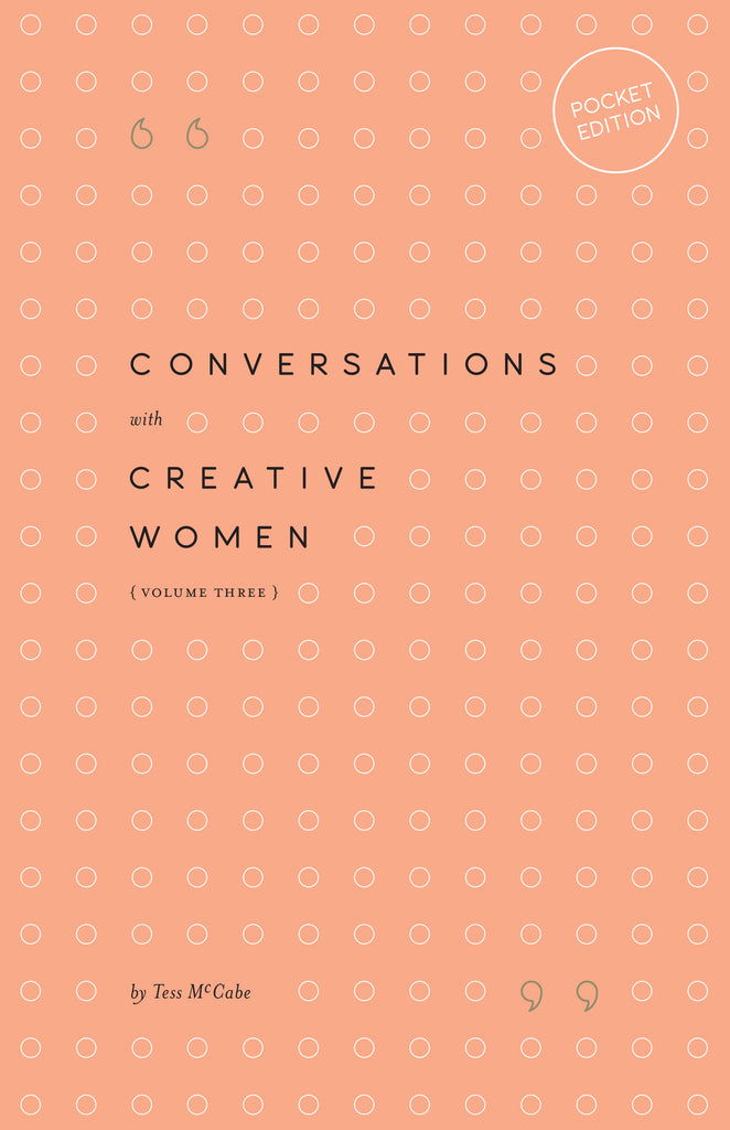 Conversations with Creative Women Vol. 3 Pocket Edition