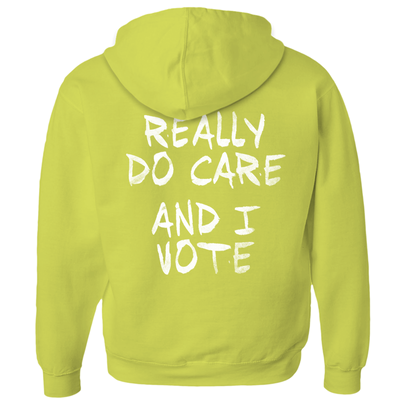 I Really Do Care - And I Vote - Hoodie (Zip-up)