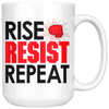 Rise Resist Repeat (15oz mug)