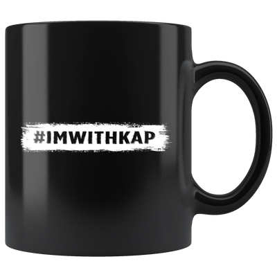 I'm With Kap (Black Mug)