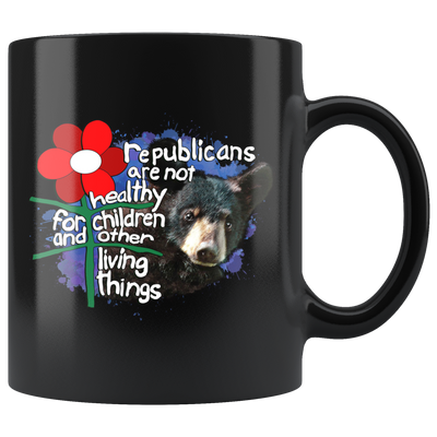 Republicans Are Not Healthy For Children & Other Living Things (Mug)