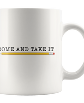 Come and Take It (with Pencil) Mug