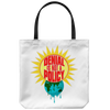 Denial is not a Policy (Tote Bag)