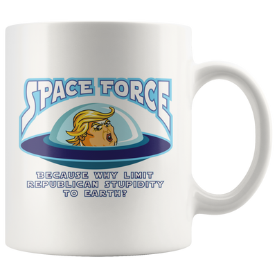 Space Force - Because Why Limit Republican Stupidity to Earth?