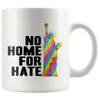 No Home For Hate (with Statue of Liberty) Rainbow Mug