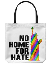 No Home For Hate (with Statue of Liberty) Rainbow Tote Bags