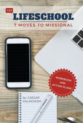 7 Moves to Missional Workbook - Making Disciples in Everyday Life