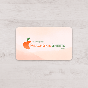 Digital PeachSkinSheets Gift Card