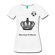 "Load image into Gallery viewer, Premier DJ E-Luv Logo - ""Married To Music"" Queen Crown Women's Premium T-Shirt - white"