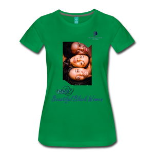 """Beautiful Black Women"" Line - (Shades Of Color) Soft Premium Cotton T-Shirt Final - kelly green"