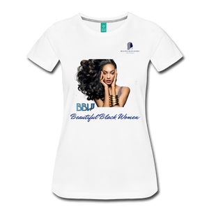 """Beautiful Black Women"" Line - (Inviting) Soft Premium Cotton T-Shirt - white"