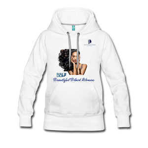 """Beautiful Black Women"" Line - (Inviting) Women's Premium Soft Hoodie - white"