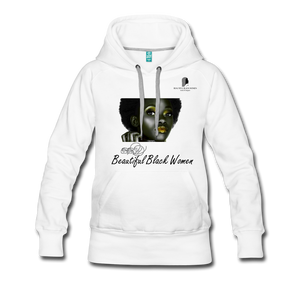 """Beautiful Black Women"" Line - (Tastefully Seductive) Women's Soft Premium Hoodie - white"