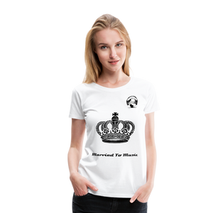 "Premier DJ E-Luv Logo - ""Married To Music"" Queen Crown Women's Premium T-Shirt - white"