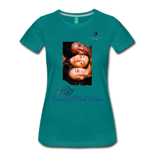 """Beautiful Black Women"" Line - (Shades Of Color) Soft Premium Cotton T-Shirt Final - teal"