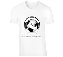 "Load image into Gallery viewer, ""Love In Heaven / Funk On Earth"" - Premier DJ E-Luv Logo & Video Mix White T-Shirt"