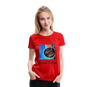 "Women DJ's Dream Logo - ""Married To Music"" Blue Guitar Women's Premium T-Shirt - red"