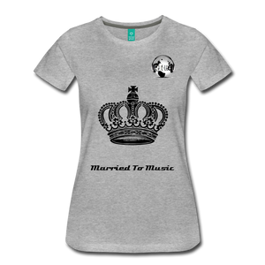 "Premier DJ E-Luv Logo - ""Married To Music"" Queen Crown Women's Premium T-Shirt - heather gray"