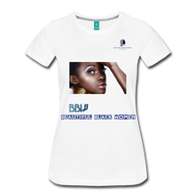 "Load image into Gallery viewer, ""Beautiful Black Women"" Line - African Queen Soft Premium T-Shirt - white"