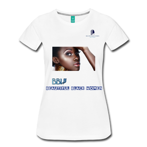 """Beautiful Black Women"" Line - African Queen Soft Premium T-Shirt - white"