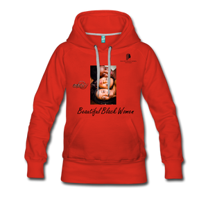 """Beautiful Black Women"" Line - (Shades Of Color) Soft Women's Premium Hoodie - red"