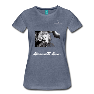 "Women DJ's Dream Logo - ""Married To Music"" Iconic Madonna Women's Premium Black T-Shirt - heather blue"
