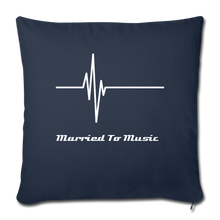 "Load image into Gallery viewer, ""Married To Music"" Line - Navy Style Throw Pillow Cover 18"" x 18"" - navy"