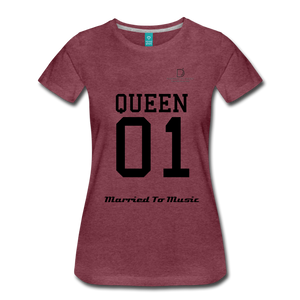 "Women DJ's Dream Logo - ""Married To Music"" Queen 01 Women's Premium T-Shirt - heather burgundy"