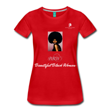 "Load image into Gallery viewer, ""Beautiful Black Women"" Line - (Classic Afro) Soft Premium T-Shirt - red"