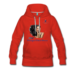 """Beautiful Black Women"" Line - (Inviting) Women's Premium Soft Hoodie - red"