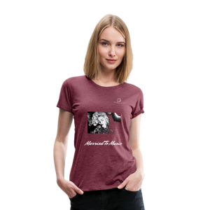 "Women DJ's Dream Logo - ""Married To Music"" Iconic Madonna Women's Premium Black T-Shirt - heather burgundy"
