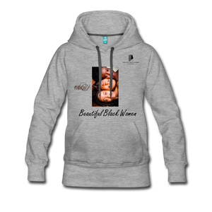 """Beautiful Black Women"" Line - (Shades Of Color) Soft Women's Premium Hoodie - heather gray"