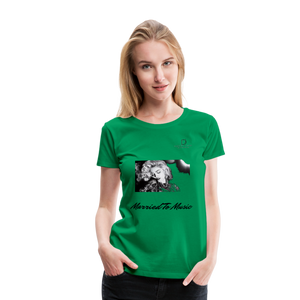 "Women DJ's Dream Logo - ""Married To Music"" Iconic Madonna Women's Premium T-Shirt - kelly green"