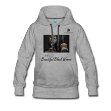 "Load image into Gallery viewer, ""Beautiful Black Women"" Line - (Dark & Elegant) Women's Soft Premium Hoodie - heather gray"