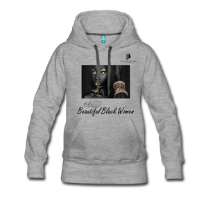 """Beautiful Black Women"" Line - (Dark & Elegant) Women's Soft Premium Hoodie - heather gray"