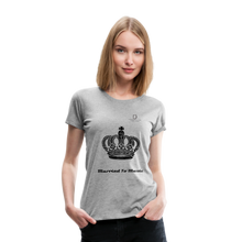 "Load image into Gallery viewer, Women DJ's Dream Logo - ""Married To Music"" Queen 01 Women's Premium  T-Shirt - heather gray"