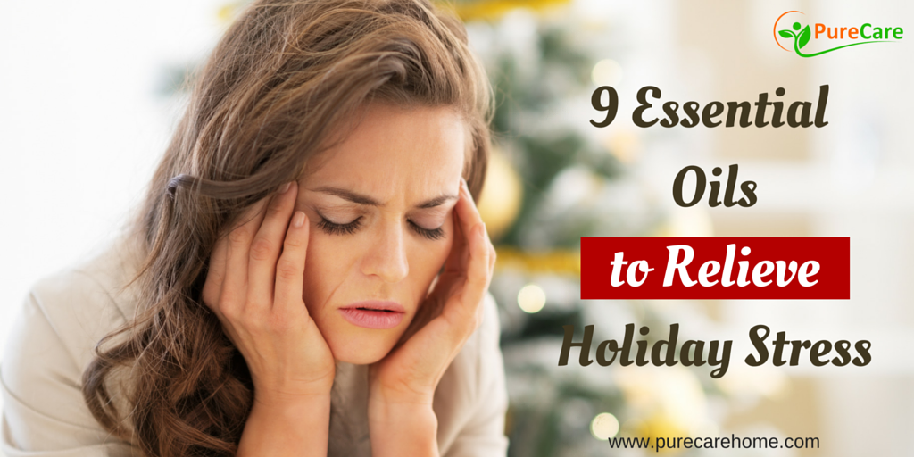 9 Essential Oils to Relieve Holiday Stress