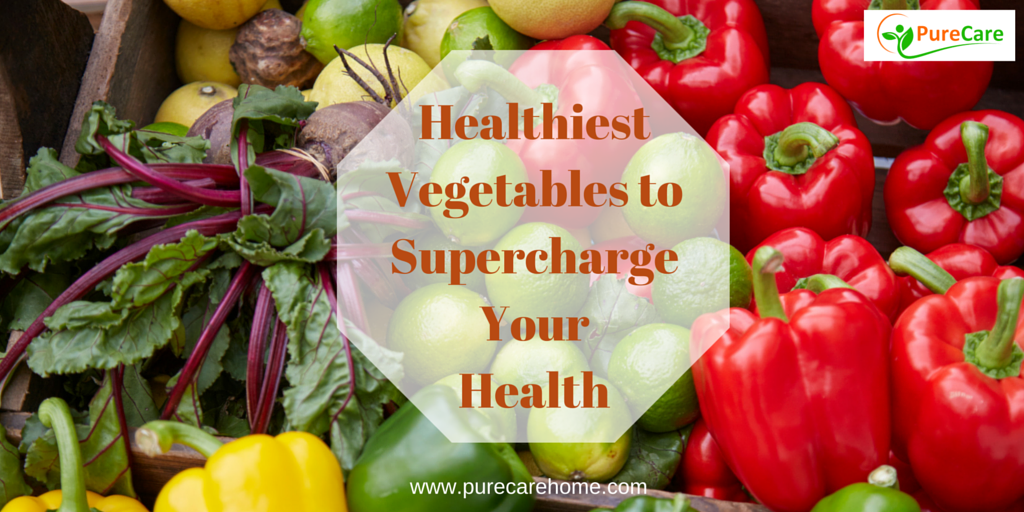 Healthiest Vegetables to Supercharge Your Health