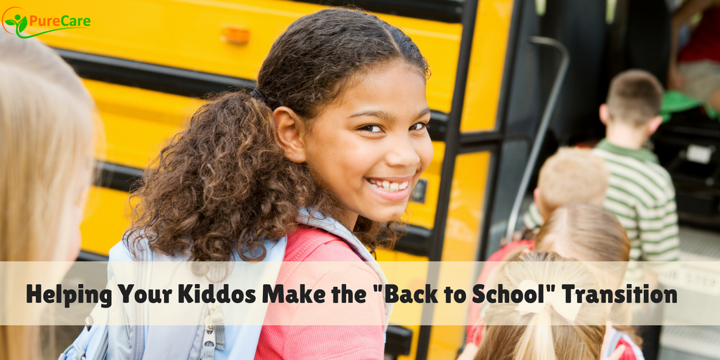 "Helping Your Kiddos Make the ""Back to School"" Transition"