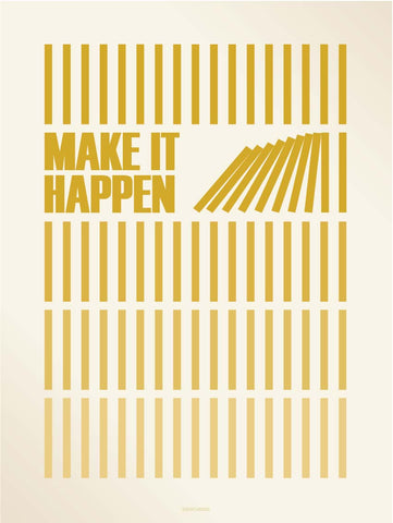 Make It Happen 15x21 poster