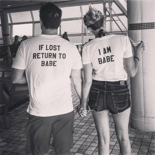 If Lost Return To Babe/ I Am Babe Couples T-Shirt