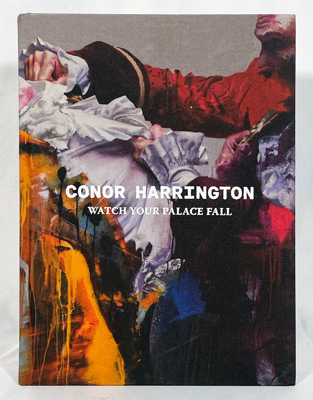 CONOR HARRINGTON 'Watch Your Palace Fall' Signed Book - Signari Gallery